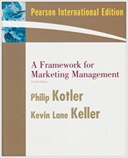 A framework for marketing management 4th international edition a framework for marketing management 4th international edition kevin lane keller philip kotler 9780136026679 amazon books fandeluxe Choice Image
