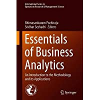 Essentials of Business Analytics: An Introduction to the Methodology and its Applications