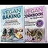 Vegan Diet: 2 in 1 Bundle: Vegan Cookbook for Beginners And Vegan Baking (Plant Based Diet, Vegan Recipes, Alkaline Diet) (English Edition)
