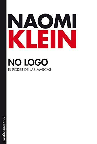 No logo: El poder de las marcas por Naomi Klein