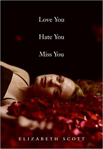 Gratis e-bok nedlasting for ado netLove You Hate You Miss You by Elizabeth Scott (Norwegian Edition) MOBI B002VPE7VA