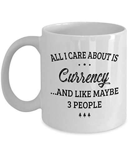 Currency Mug - I Care And Like Maybe 3 People - Funny Novelty Ceramic Coffee & Tea Cup Cool Gifts for Men or Women with Gift Box ()