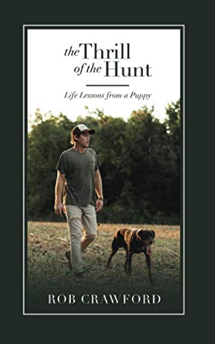 The Thrill of the Hunt: Life Lessons from a Puppy