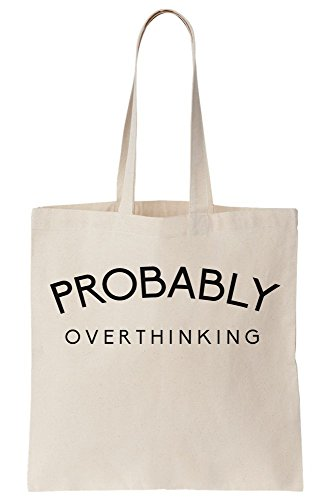 Bag Probably Probably Tote Canvas Overthinking Overthinking Canvas xfHCqEWawR