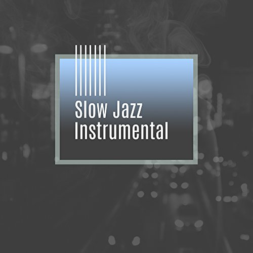 - Slow Jazz Instrumental – Mellow Piano Music, Jazz Instrumental, Easy Listening, Relaxed Jazz, Simple Piano