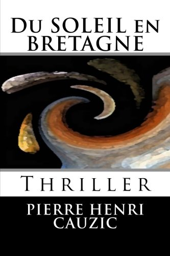 Du Soleil en Bretagne: Thriller (French Edition) ebook