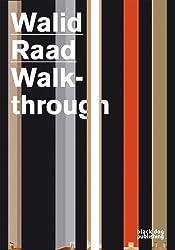 Walid Raad: Walkthrough (Collaborative)
