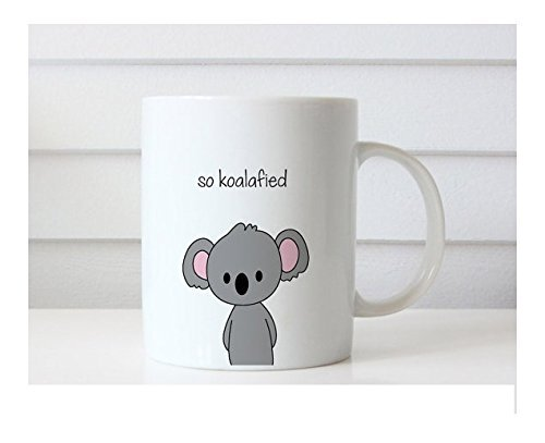 So Koalafied Mug, Coffee Tea Mug, Adroit Mug, Ceramic Mug, Funny Mug, 11oz 15oz, Gift for Him, Her