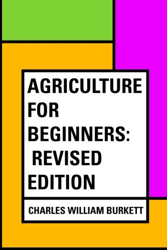 Agriculture beginners Charles William Burkett product image