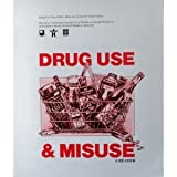 Drug Use and Misuse : A Reader, , 0471916846