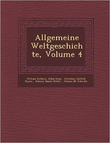 Book Allgemeine Weltgeschichte, Volume 4 (German Edition)