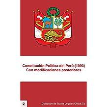 Constitución Política del Perú, 1993: Con todas las modificaciones posteriores (Colección de Textos Legales Oficial.Co nº 2) (Spanish Edition)