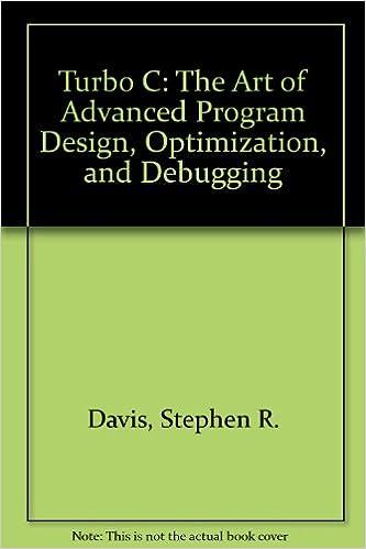Turbo C: The Art of Advanced Program Design, Optimization, and Debugging: Amazon.es: Stephen R. Davis: Libros en idiomas extranjeros