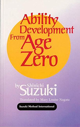 Ability Development from Age Zero (Suzuki Method International S) (Songs For Primary School Children)