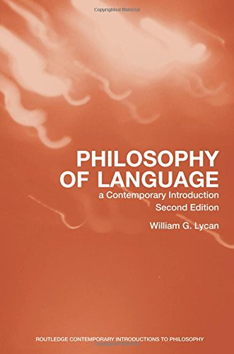 Philosophy of Language: A Contemporary Introduction, 2nd Edition