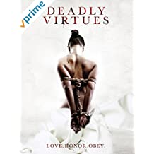Deadly Virtues: Love.Honor.Obey.