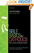 #6: Bible Basics for Catholics: A New Picture of Salvation History