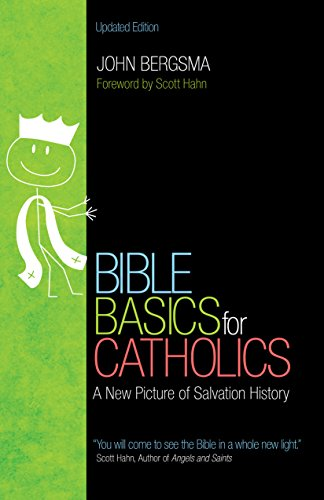 (Bible Basics for Catholics: A New Picture of Salvation History)