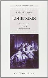 Lohengrin. Testo originale a fronte