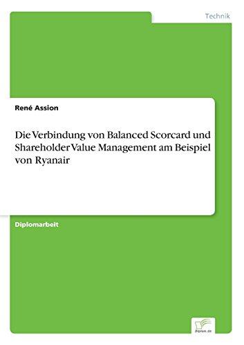 die-verbindung-von-balanced-scorcard-und-shareholder-value-management-am-beispiel-von-ryanair-german