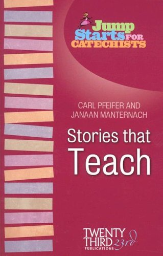 Jump Starts for Catechists: Stories that Teach pdf