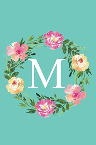 M: Monogram Initial Letter M Composition Notebook Journal for Girls and Women (Floral Notebook) (Lily Journal)