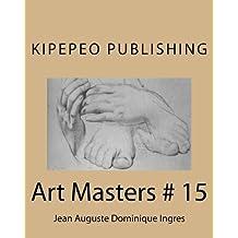 Art Masters # 15: Jean Auguste Dominique Ingres