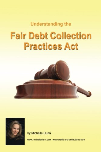 understanding and following the fair debt collection