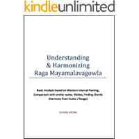 Understanding and Harmonizing Indian Ragas : Mayamalavagowla book cover