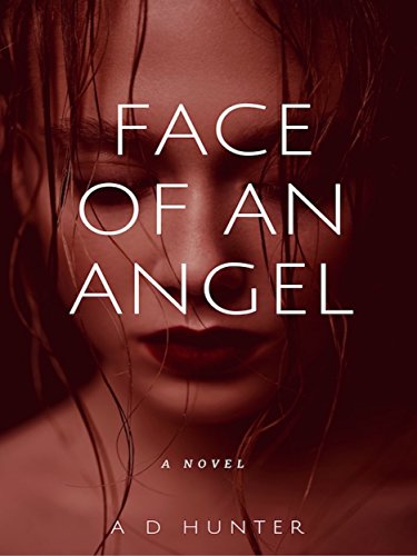 Face of an Angel (The World of Titus Book 1) by [Hunter, A D]