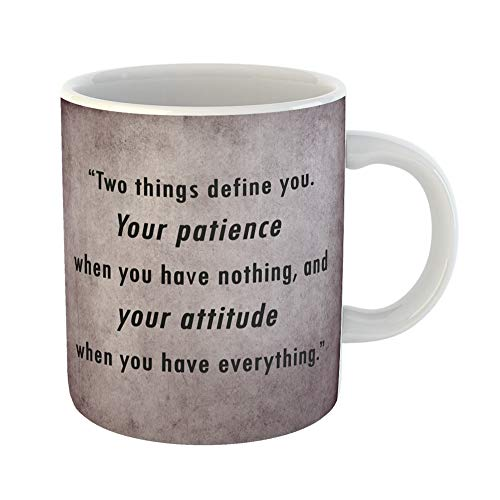 Emvency Coffee Tea Mug Gift 11 Ounces Funny Ceramic Inspiration Inspirational Motivation Saying Word By Unknown on Old Attitude Gifts For Family Friends Coworkers Boss Mug -