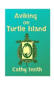 Aviking on Turtle Island: A Short Reads Set by [Smith, Cathy]