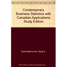 Contemporary Business Statistics with Canadian Applications Study Edition (2nd Edition)