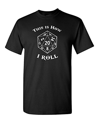 This is How I Roll Dice Gamer RPG Dragon Role Playing Game Costume Fantasy Adventure Tee Funny Humor Pun Graphic Adult Mens T-Shirt (X-Large, Black)