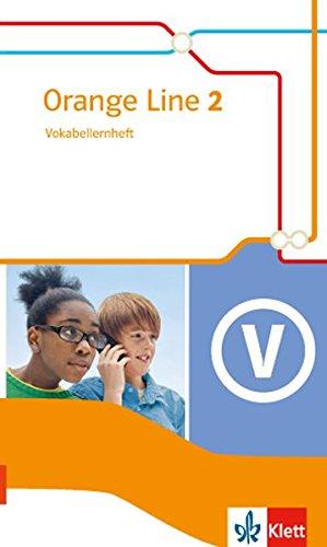 Orange Line 2: Vokabellernheft Klasse 6 (Orange Line. Ausgabe ab 2014)