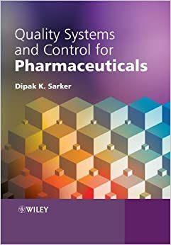 Book Quality Systems and Control for Pharmaceuticals by Dipak Kumar Sarker (2008-10-02)