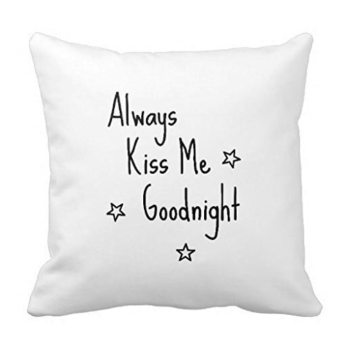Always Kiss Me Goodnight Pillow Covers Valentine S Day Wikii