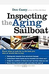 Don Casey: Inspecting the Aging Sailboat (Paperback); 2004 Edition Paperback