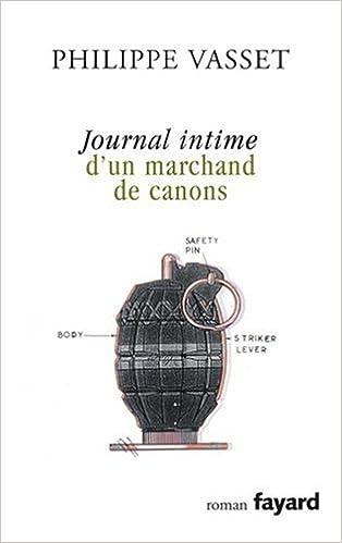 Philippe Vasset - Journal intime d'un marchand de canons sur Bookys