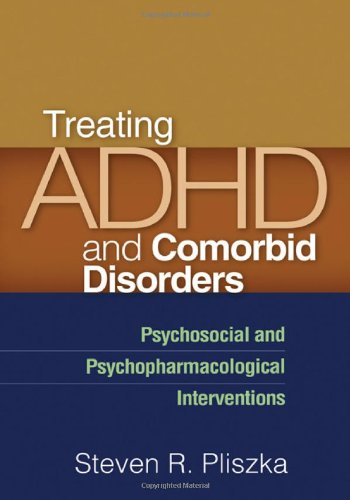 Treating ADHD and Comorbid Disorders: Psychosocial and Psychopharmacological Interventions (Medication For Oppositional Defiant Disorder In Children)
