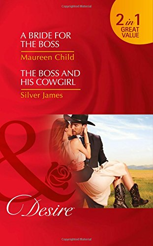 book cover of A Bride For The Boss / The Boss and His Cowgirl