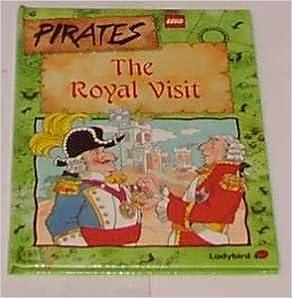 The Royal Visit (Lego pirates) by John Grant (1990-12-06)
