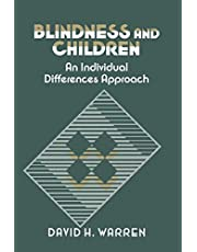 Blindness and Children: An Individual Differences Approach