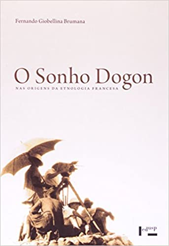 Nas Origens Da Etnologia Francesa Em Portuguese do Brasil: Amazon.es: Fernando Giobellina Brumana: Libros