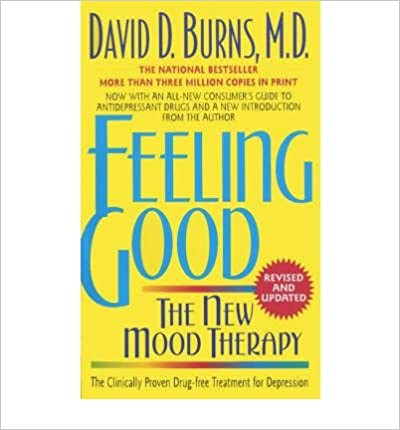 `PORTABLE` Feeling Good: The New Mood Therapy (Paperback) By (author) David D. Burns. pricing leaders Accept powered Collette Fiscal Natural
