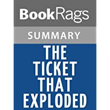 Summary & Study Guide The Ticket That Exploded by William S. Burroughs