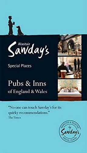 Special Places: Pubs & Inns of England & Wales (Alastair Sawday's Special Places)