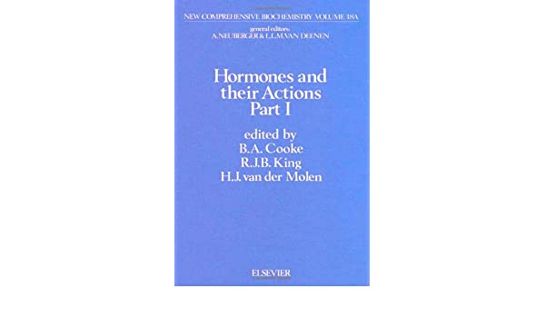 hormones and their actions part 1 cooke b a king r j b molen h j van der