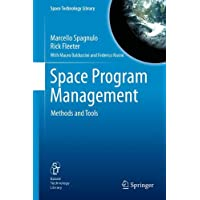 Space Program Management: Methods and Tools (Space Technology Library)