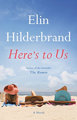 Here's to Us by [Hilderbrand, Elin]